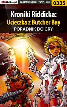Kroniki Riddicka: Ucieczka z Butcher Bay - poradnik do gry-Dąbrowski Artur Roland