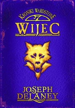 Kroniki Wardstone. Tom 11. Wijec                      (ebook)