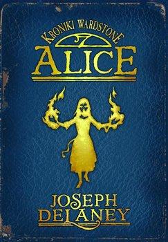 Kroniki Wardstone. Tom 12. Alice                      (ebook)