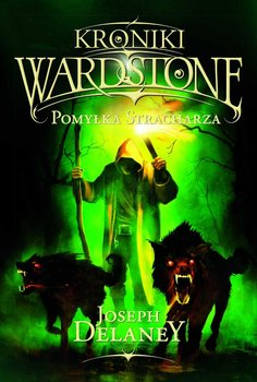 Kroniki Wardstone. Tom 5. Pomyłka Stracharza                      (ebook)