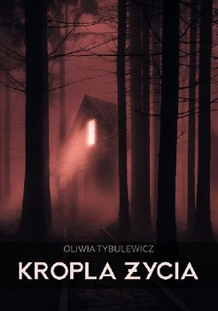 Kropla życia-Tybulewicz Oliwia