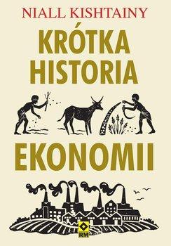 Krótka historia ekonomii-Kishtainy Niall