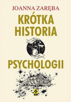 Krótka historia psychologii-Zaręba Joanna
