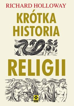 Krótka historia religii-Holloway Richard