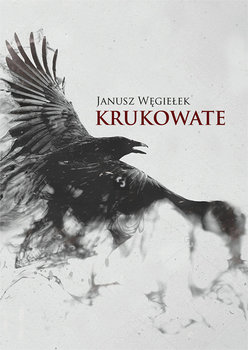 Krukowate-Węgiełek Janusz