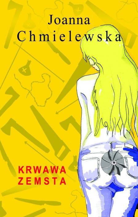 Krwawa zemsta Joanna Chmielewska