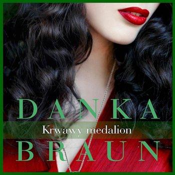 Krwawy medalion-Braun Danka