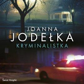 Jodelka Joanna - Kryminalistka