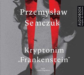 Kryptonim Frankenstein-Semczuk Przemysław