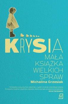 Krysia. Mała książka wielkich spraw-Grzesiak Michalina