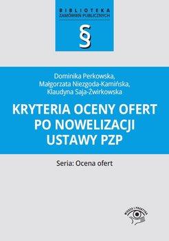 Kryteria oceny ofert po nowelizacji ustawy pzp-Niezgoda-Kamińska Małgorzata, Saja-Żwirkowska Klaudyna, Perkowska Dominika