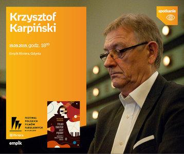 Krzysztof Karpiński. 44 FPFF w Gdyni | Empik Riviera