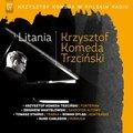 Krzysztof Komeda w Polskim Radiu: Litania-Komeda Krzysztof