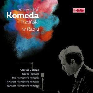 Krzysztof Komeda w Polskim Radiu-Komeda Krzysztof