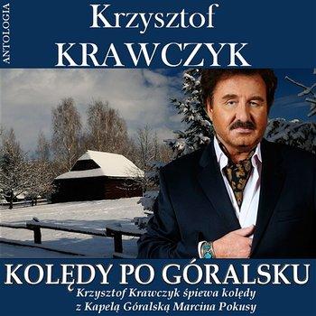 Gore Gwiazda Jezusowi-Krzysztof Krawczyk