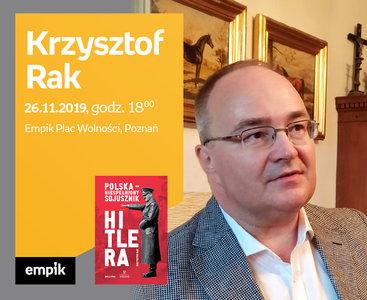 Krzysztof Rak | Empik Plac Wolności
