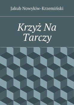 Krzyż Na Tarczy-Nowykiw-Krzeminski Jakub Zdzisław
