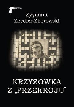 """Krzyżówka z """"Przekroju""""-Zeydler-Zborowski Zygmunt"""