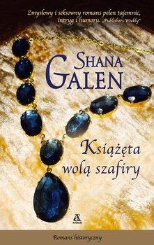 Książęta wolą szafiry-Galen Shana