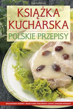 Książka Kucharska. Polskie Przepisy-Aszkiewicz Ewa