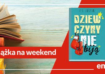 """Książka na weekend – """"Dziewczyny nie biją"""""""