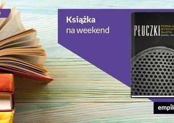 """Książka na weekend – """"Płuczki. Poszukiwacze żydowskiego złota"""""""