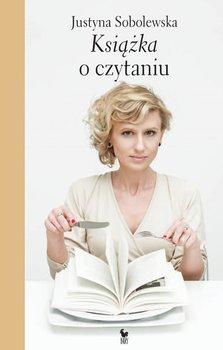 Książka o czytaniu-Sobolewska Justyna