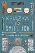 Książka o śmieciach-Łubieński Stanisław