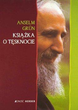Książka o tęsknocie-Grun Anselm