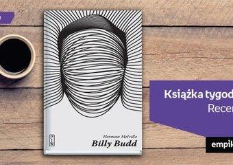 """Książka tygodnia – """"Billy Budd. Opowieść wtajemniczonego"""". Recenzja"""