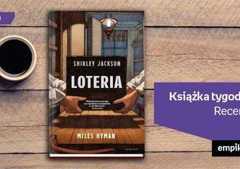 """Książka tygodnia – """"Loteria"""". Recenzja"""