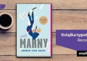 """Książka tygodnia – """"Marny"""". Recenzja"""