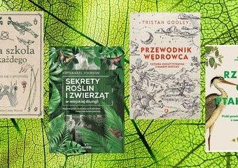Książki, które pomogą zrozumieć przyrodę