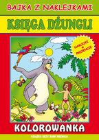 Księga dżungli. Bajka z naklejkami kolorowanka