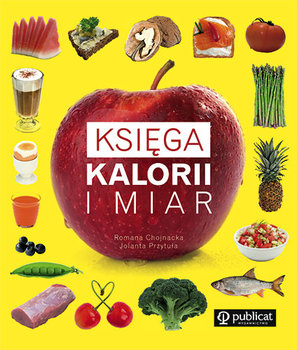 Księga kalorii i miar-Przytuła Jolanta, Chojnacka Romana