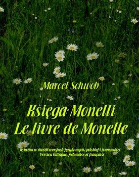 Księga Monelli. Le livre de Monelle-Schwob Marcel
