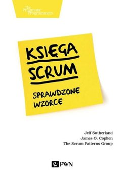 Księga Scrum Sprawdzone wzorce-Sutherland Jeff, Coplien James O.