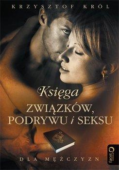 Księga związków, podrywu i seksu dla mężczyzn-Król Krzysztof
