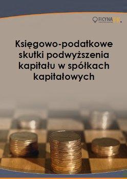 Księgowo-podatkowe skutki podwyższenia kapitału w spółkach kapitałowych-Trzpioła Katarzyna