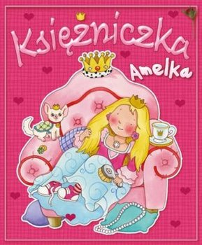 Księżniczka Amelka-Zarawska Patrycja