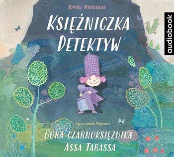 Księżniczka detektyw. Góra czarnoksiężnika Assa Tarassa-Minkiewicz Tomasz