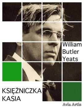 Księżniczka Kasia-Yeats William Butler