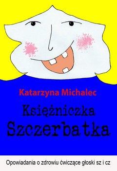 Księżniczka Szczerbatka                      (ebook)