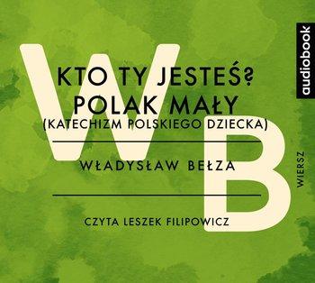Kto Ty Jesteś Polak Mały Katechizm Polskiego Dziecka