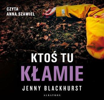 Ktoś tu kłamie-Blackhurst Jenny
