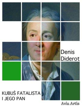 Kubuś fatalista i jego pan-Diderot Denis