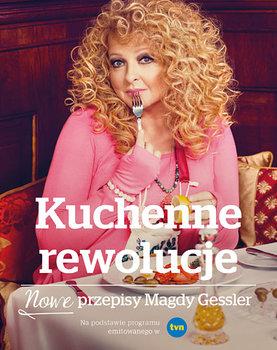 Kuchenne Rewolucje Nowe Przepisy Magdy Gessler Gessler Magda