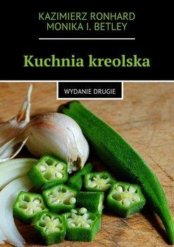 Kuchnia kreolska-Ronhard Kazimierz, Betley Monika