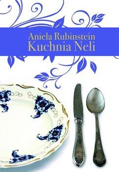 Kuchnia Neli Rubinstein Aniela Ksiazka W Sklepie Empik Com