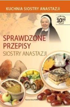 Kuchnia Siostry Anastazji Tom 1 Sprawdzone Przepisy
